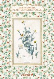 Le petit livre des plantes médicinales de E. Trotignon